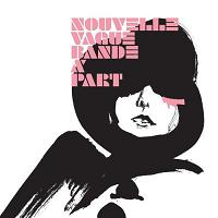 Okładka Nouvelle Vague - Bande A Part