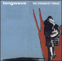 Okładka Longwave - The Strangest Things