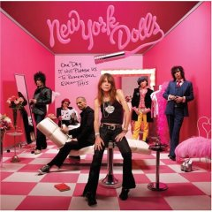 Okładka The New York Dolls - One Day It Will Please Us to Remember Even This