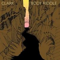 Okładka Clark - Body Riddle