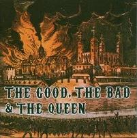 Okładka The Good, The Bad And The Queen - The Good, The Bad And The Queen