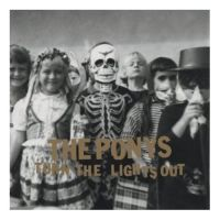Okładka The Ponys - Turn The Lights Out