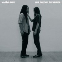 Okładka Maximo Park - Our Earthly Pleasures