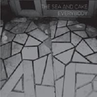 Okładka The Sea And Cake - Everybody