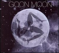 Okładka Goon Moon - Licker's Last Leg