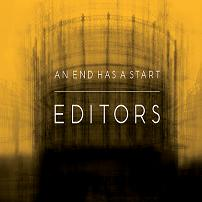 Okładka Editors - An End Has A Start