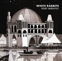 Okładka White Rabbits - Fort Nightly