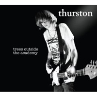 Okładka Thurston Moore - Trees Outside The Academy