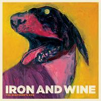 Okładka Iron & Wine - The Shepherd's Dog