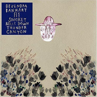 Okładka Devendra Banhart - Smokey Rolls Down Thunder Canyon