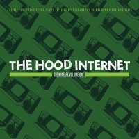 Okładka The Hood Internet - The Mixtape Volume One