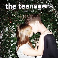 Okładka The Teenagers - Reality Check