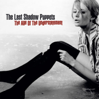 Okładka The Last Shadow Puppets - The Age of the Understatement