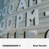 Okładka Vandermark 5 - Beat Reader
