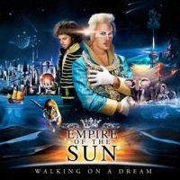 Okładka Empire Of The Sun - Walking On A Dream