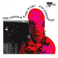 Okładka Jimi Tenor & Kabu Kabu - 4th Dimension