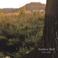 Okładka Andrew Bird - Noble Beast