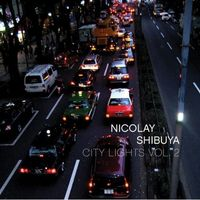 Okładka Nicolay - City Lights Vol. 2: Shibuya