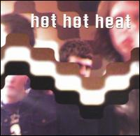 Okładka Hot Hot Heat - Scenes One Through Thirteen