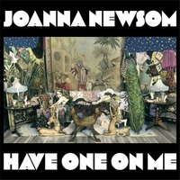 Okładka Joanna Newsom - Have One On Me