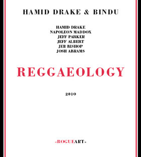 Okładka Hamid Drake & Bindu - Reggaeology