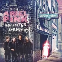 Okładka Ariel Pink's Haunted Graffiti - Before Today