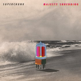 Okładka Superchunk - Majesty Shredding