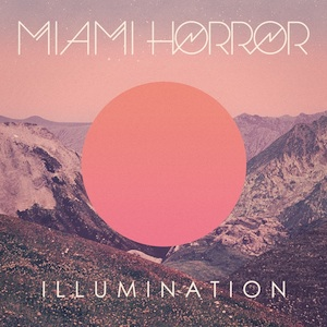 Okładka Miami Horror - Illumination