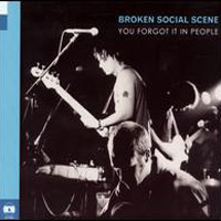 Okładka Broken Social Scene - You Forgot It In People