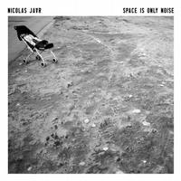 Okładka Nicolas Jaar - Space Is Only Noise