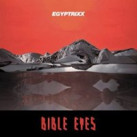 Okładka Egyptrixx - Bible Eyes