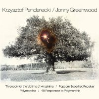 Okładka Krzysztof Penderecki / Jonny Greenwood - Threnody for the Victims of Hiroshima...
