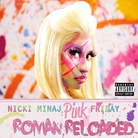 Okładka Nicki Minaj - Pink Friday: Roman Reloaded