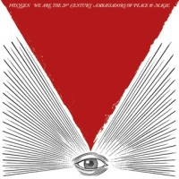 Okładka Foxygen - We Are the 21st Century Ambassadors of Peace & Magic