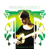 Okładka Finishing School - Destination Girl