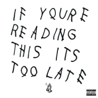 Okładka Drake - If You're Reading This It's Too Late