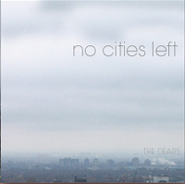 Okładka The Dears - No Cities Left