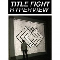 Okładka Title Fight - Hyperview