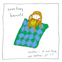 Okładka Courtney Barnett - Sometimes I Sit And Think, And Sometimes I Just Sit