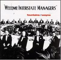 Okładka Fountains Of Wayne - Welcome Interstate Managers