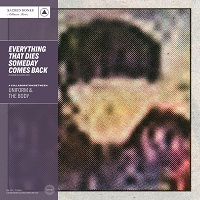 Okładka The Body & Uniform - Everything That Dies Someday Comes Back