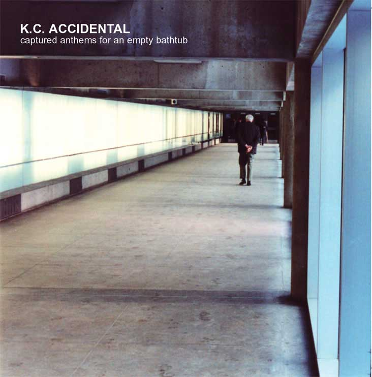 Okładka K.C. Accidental - Captured Anthems For An Empty Bathtub
