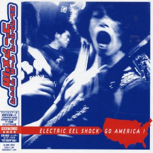 Okładka Electric Eel Shock - Go America!