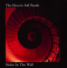 Okładka Electric Soft Parade, The - Holes In The Wall