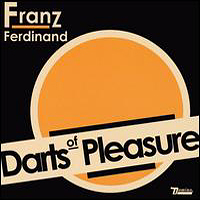 Okładka Franz Ferdinand - Darts of Pleasure [EP]