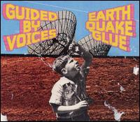 Okładka Guided By Voices - Earthquake Glue