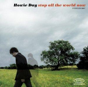 Okładka Howie Day - Stop All The World Now