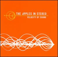 Okładka The Apples in Stereo - Velocity of Sound
