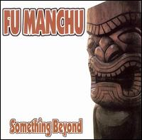 Okładka Fu Manchu - Something Beyond [EP]