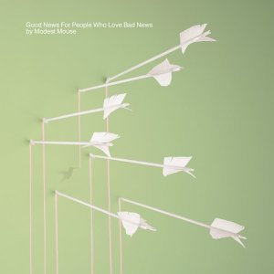 Okładka Modest Mouse - Good News For People Who Love Bad News